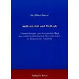 Authentizität und Methode - Untersuchungen zum...