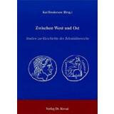 Zwischen West und Ost: Studien zur Geschichte des...