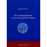 Die Zarathustralegende in der zoroastrischen Tradition