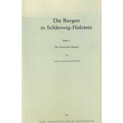 Die Burgen in Schleswig-Holstein, Band 1 - Die slawischen Burgen, 2 Teile