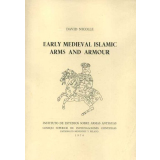 Early Medieval Islamic Arms and Armour