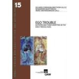 Ego Trouble - Authors and Their Identities in the Early...