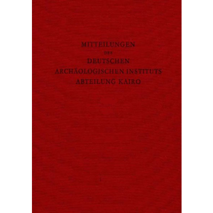 Mitteilungen des Deutschen Archäologischen Instituts - Abteilung Kairo, Band 57 - 2001