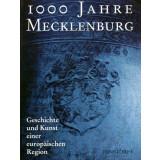 1000 Jahre Mecklenburg - Geschichte und Kunst einer...
