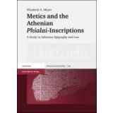 Metics and the Athenian Phialai-Inscriptions. A Study in...