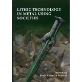 Lithic technology in metal using societies - Proceedings...