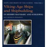 Viking-Age Ships and Shipbuildingin Hedeby - Haithabu and...