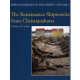 The Renaissance Shipwrecks from Christianshavn
