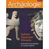 Sphinx - Amazone - Mänade. Bedrohliche Frauenbilder...