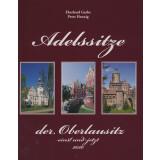 Adelssitze der Oberlausitz - einst und jetzt