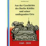 Aus der Geschichte des Dorfes Kittlitz und seiner umliegenden Orte