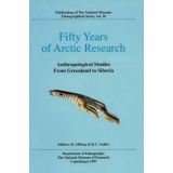Fifty Years of Arctic Research. Anthropological Studies...