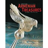 Rescued Armenian Treasures from Cilicia - Sacred Art from...