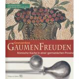 Grenzenlose Gaumenfreuden - Römische Küche in...