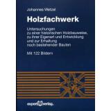 Holzfachwerk - Untersuchungen zu einer historischen...