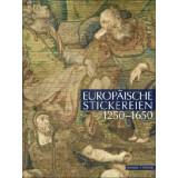 Europäische Stickereien 1250-1650