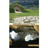 Archäologiepark Altmühltal - Ein...