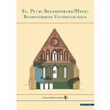 St. Petri Brandenburg, Havel - Bauhistorische Untersuchungen