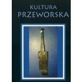 Kultura Przeworska Tom III - Materialy z Konferencji