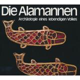 Die Alamannen - Archäologie eines lebendigen Volkes