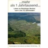 mehr als ein Jahrtausend - Leben im Renninger Becken vom...