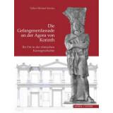 Die Gefangenenfassade an der Agora von Korinth - Ihr Ort...