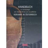 Handbuch zur Terminologie der mittelalterlichen und neuzeitlichen Keramik in Österreich