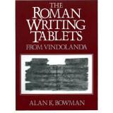 The Roman Writing Tablets from Vindolanda