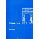 Tetrapylon - Zur Geschichte des viertorigen...