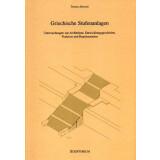 Griechische Stufenanlagen - Untersuchungen zur...