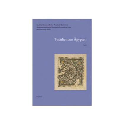 Textilien aus dem Vorbesitz Theodor Graf, Carl Schmidt und dem Ägyptischen Museum Berlin - Bestandskatalog - Textilien aus Ägypten - Teil 1