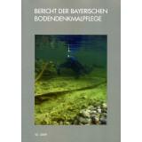 Unterwasser- und Feuchtbodenarchäologie in Bayern -...