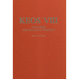 Keos, Vol. VIII. Ayia Irini: The Balance Weights - An...