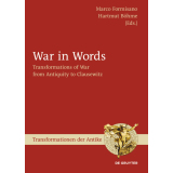 War in Words - Transformations of War from Antiquity to...