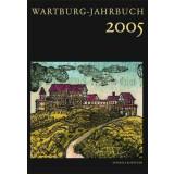 Wartburg Jahrbuch 2005 - 14. Jahrgang 2007