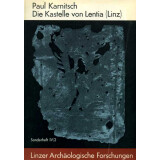 Die Kastelle von Lentia - Linz, Text und Tafeln
