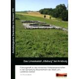 Das Limeskastell Alteburg bei Arnsburg