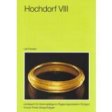 Hochdorf VIII - Die Goldfunde und Trachtbeigaben des...