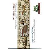 Die letzten Wikinger - Der Teppich von Bayeux und die...