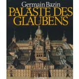 Paläste des Glaubens - Die Geschichte der...