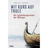 Mit Kurs auf Thule - Die Entdeckungsreisen der Wikinger