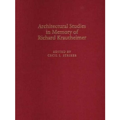 Architectural Studies in Memory of Richard Krautheimer