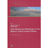 Early Mining and Metallurgy on the Western Central...