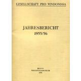 Jahresbericht der Gesellschaft pro Vindonissa 1955-56