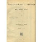 Vorgeschichtliche Alterthümer aus der Mark Brandenburg