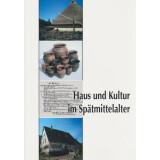 Haus und Kultur im Spätmittelalter