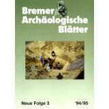 Bremer Archäologische Blätter - Neue Folge, Band 3