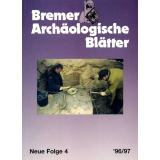 Bremer Archäologische Blätter - Neue Folge, Band 4