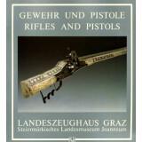 Gewehr und Pistole - Rifles and Pistols