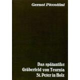 Das spätantike Gräberfeld von Teurnia - St....